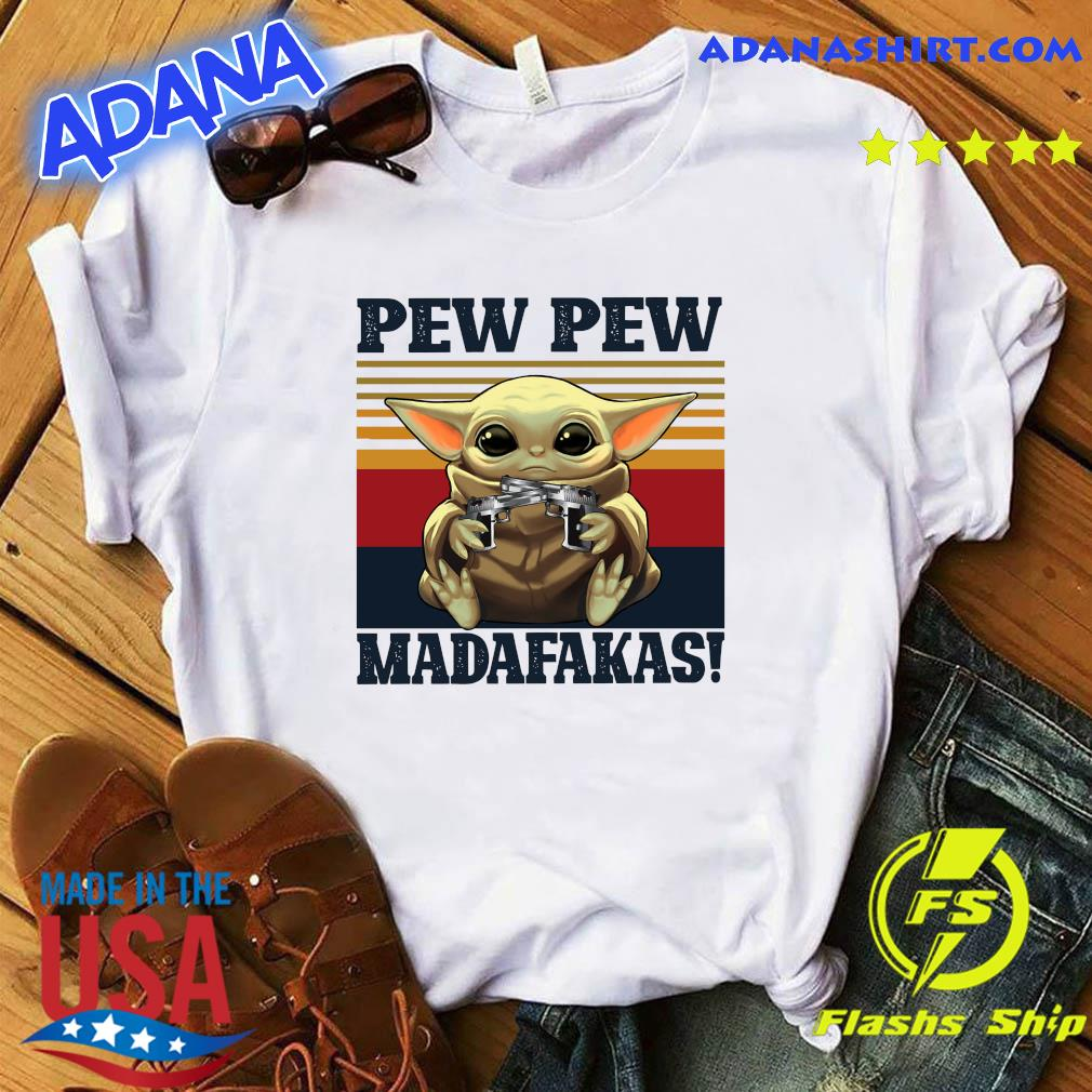Official Star Wars Baby Yoda Hug Pew Pew Madafakas Vintage Shirt