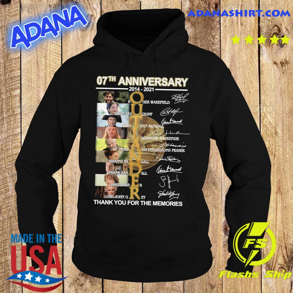Official 07th Anniversary 2014 2021 Of The Outlander Character Signatures Thank You For The Memories Shirt Hoodie