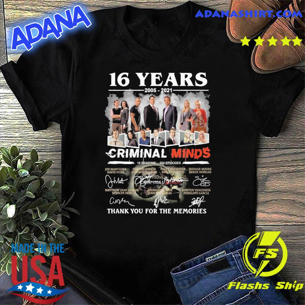 Official 16 Years 2005 2021 Of The Criminal Minds Signatures Thank You For The Memories Shirt