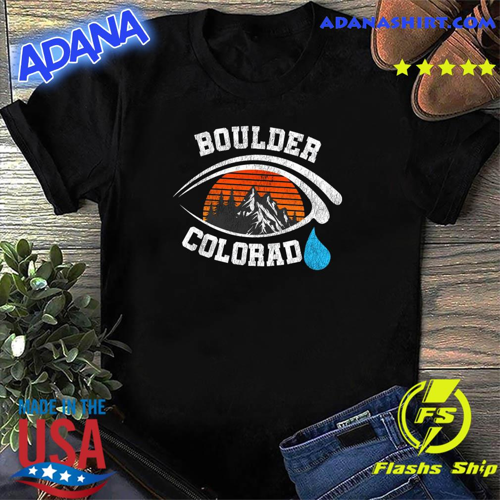 Official 2021 Pray For Boulder Colorado Strong Heart Boulder Co Cry Vintage shirt