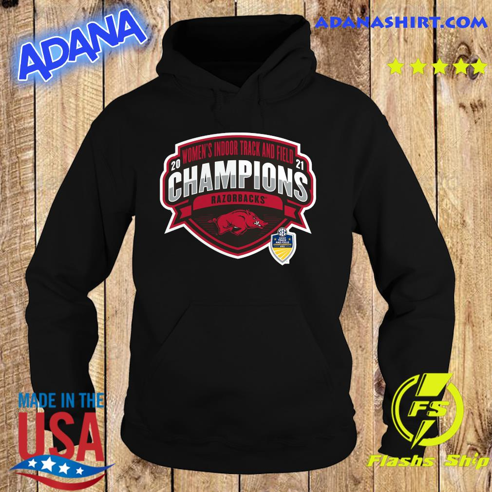 Official Arkansas Razorbacks 2021 Sec Women's Indoor Track & Field Conference Champions Shirt Hoodie