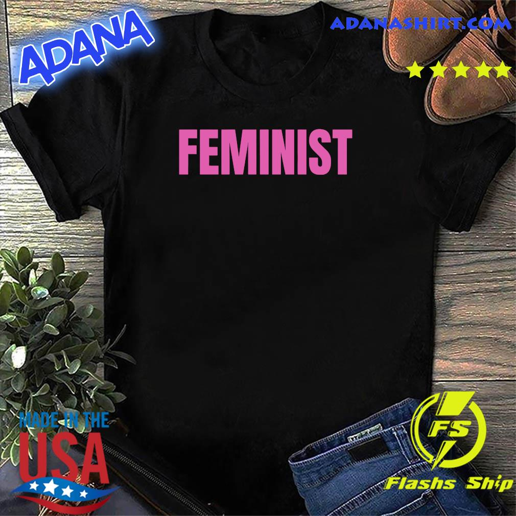 Official The Feminist Shirt