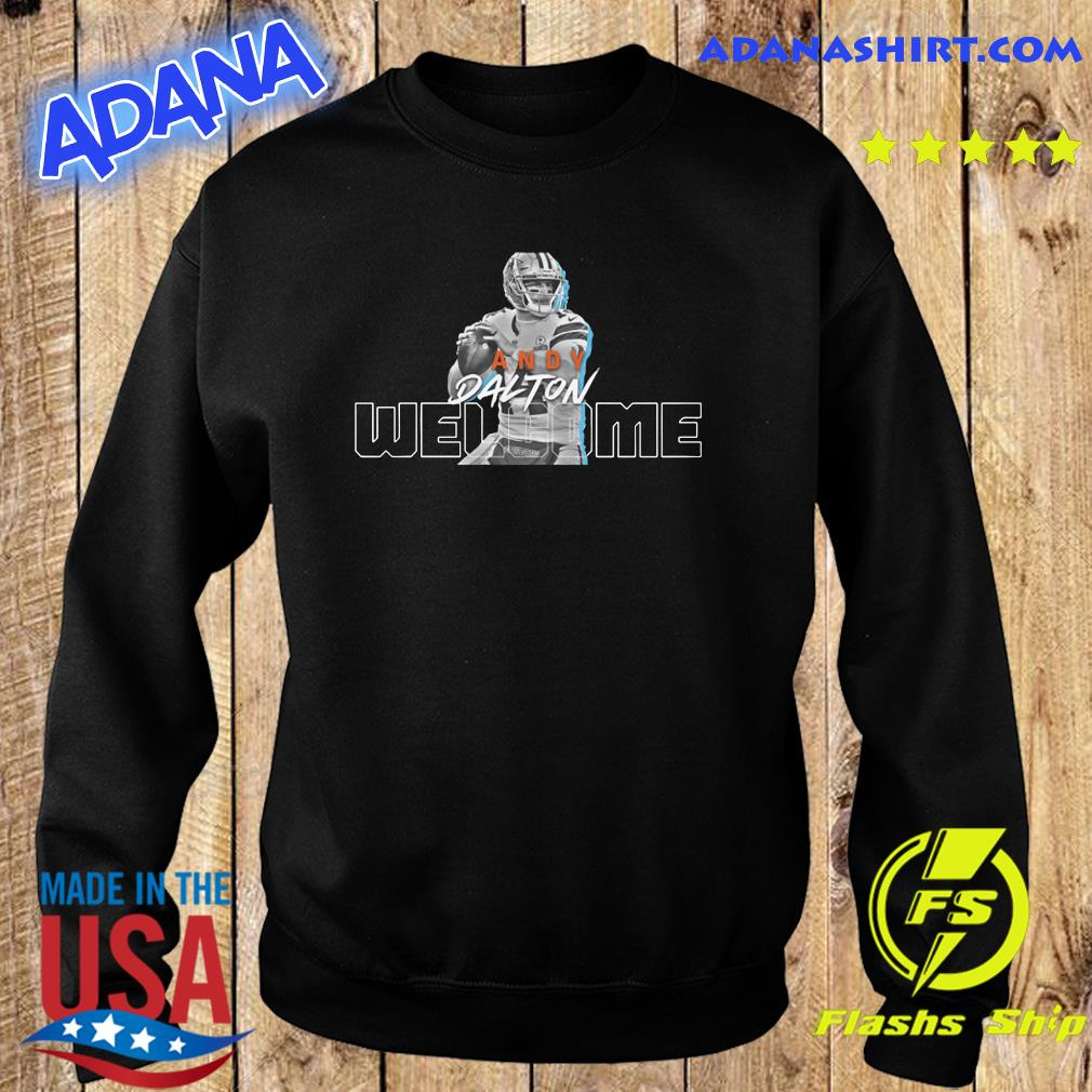 Welcome To Chicago Andy Dalton Official Tee shirt, hoodie, sweater ...