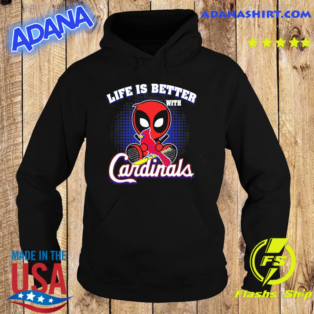Baby Deadpool Life Is Better With Cardinals Shirt Hoodie