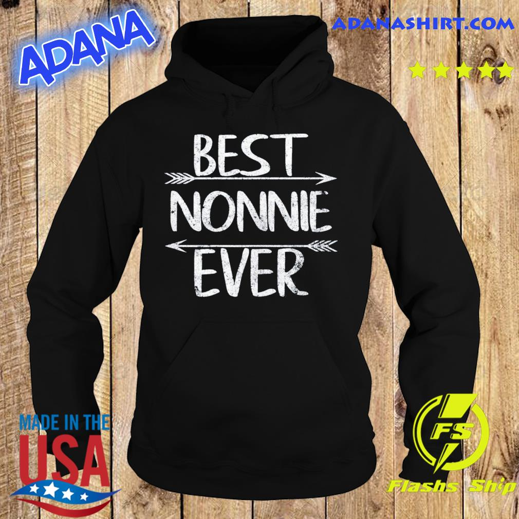 Mother's Day Funny Grandma Gift Best Nonnie Ever Gift T-Shirt Hoodie
