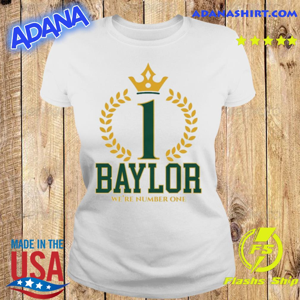 Official Baylor Bears We're Number One Shirt Ladies tee