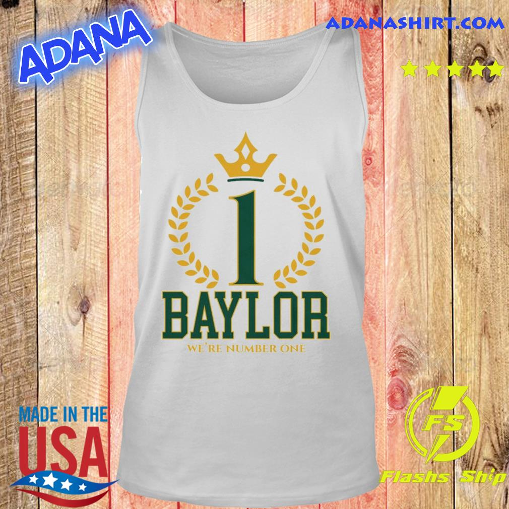 Official Baylor Bears We're Number One Shirt Tank top