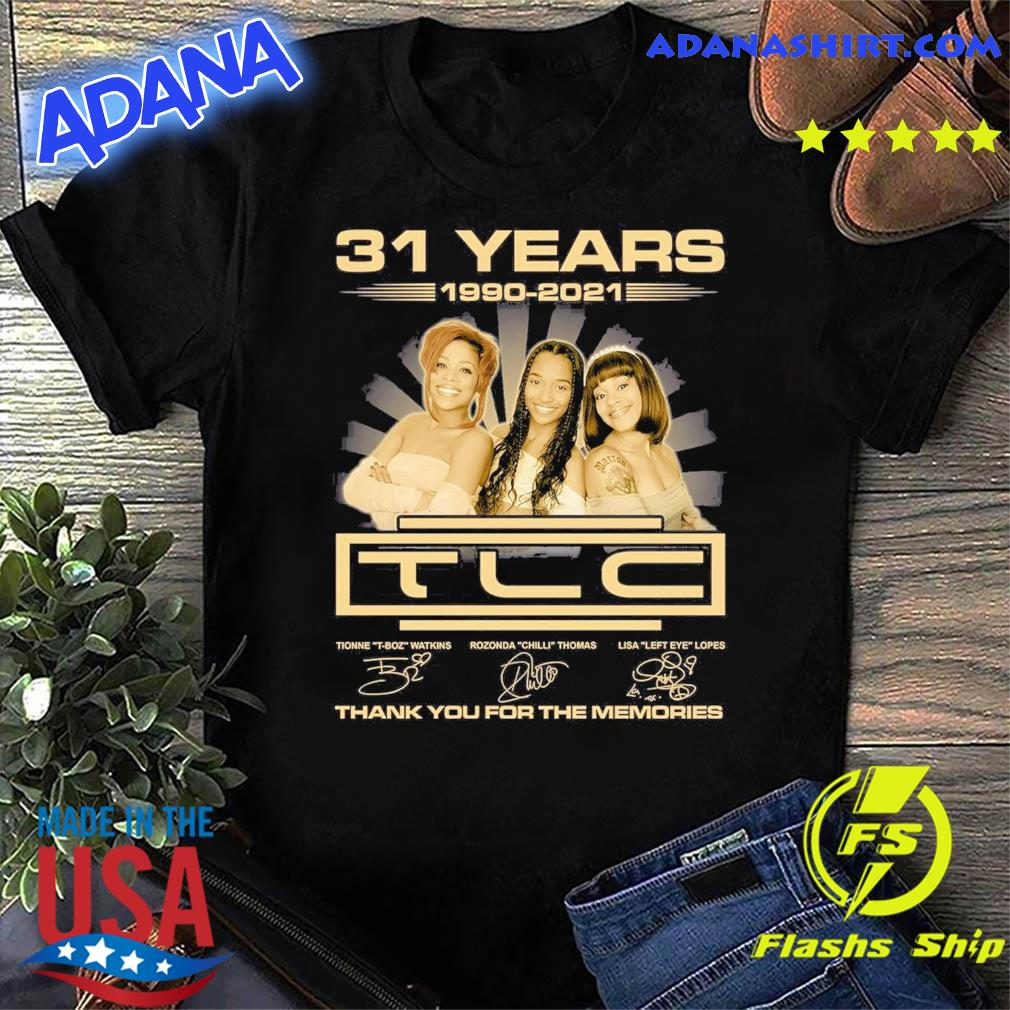 Official The TLC Band 31 Years 1990 2021 Signatures Thank You For The Memories Shirt
