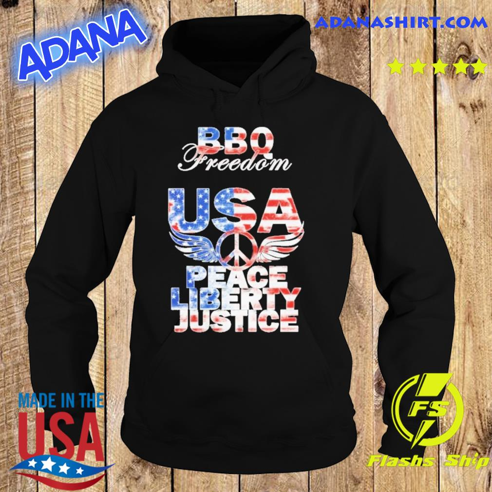 Funny 4th Of July BBQ Freedom USA Peace Liberty Justice Shirt Hoodie