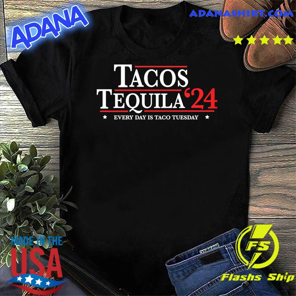 Tacos Tequila 2024 Every Day Is Taco Tuesday Shirt Masswerks Store