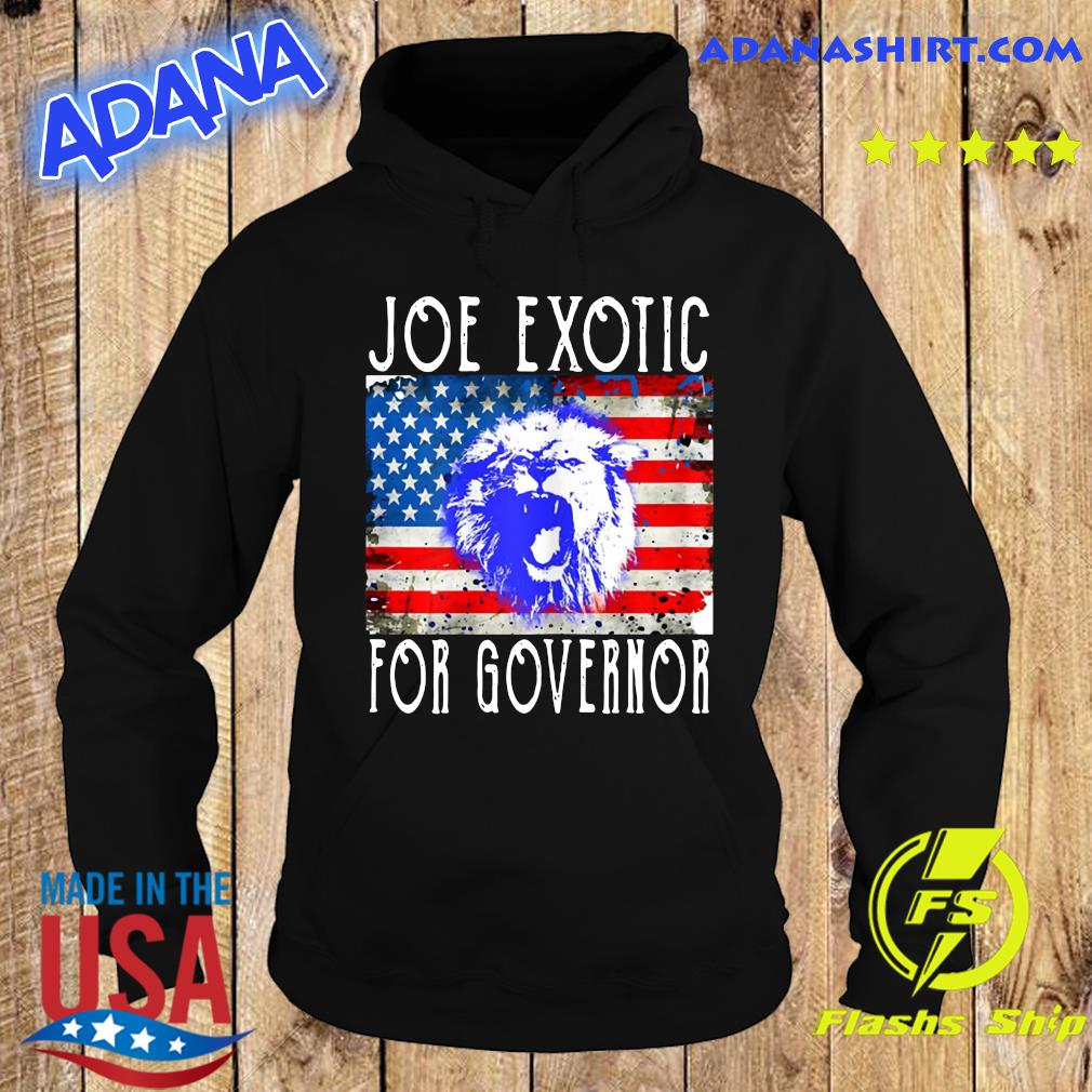 Joe Exotic For Governor American Flag Shirt Hoodie