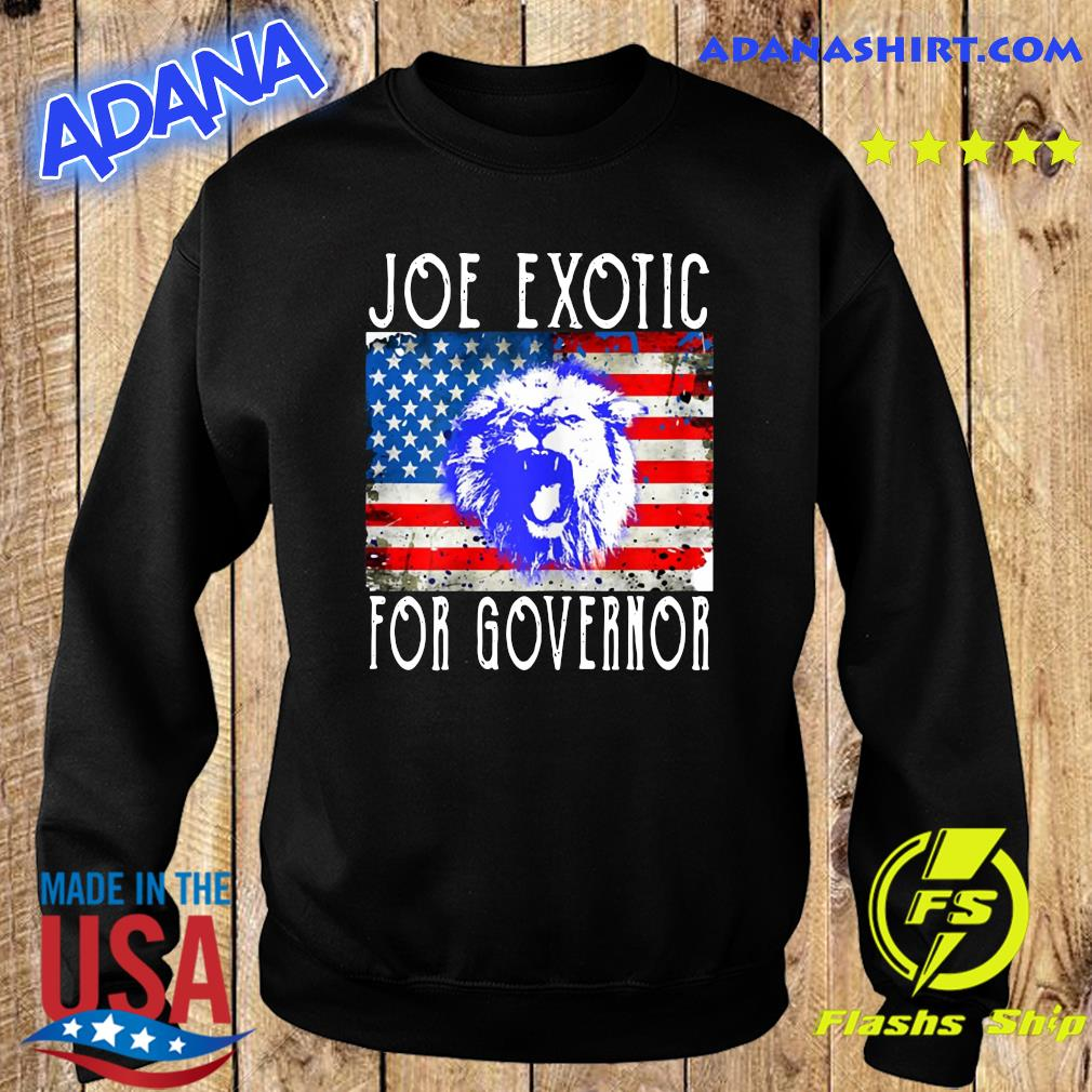 Joe Exotic For Governor American Flag Shirt Sweater