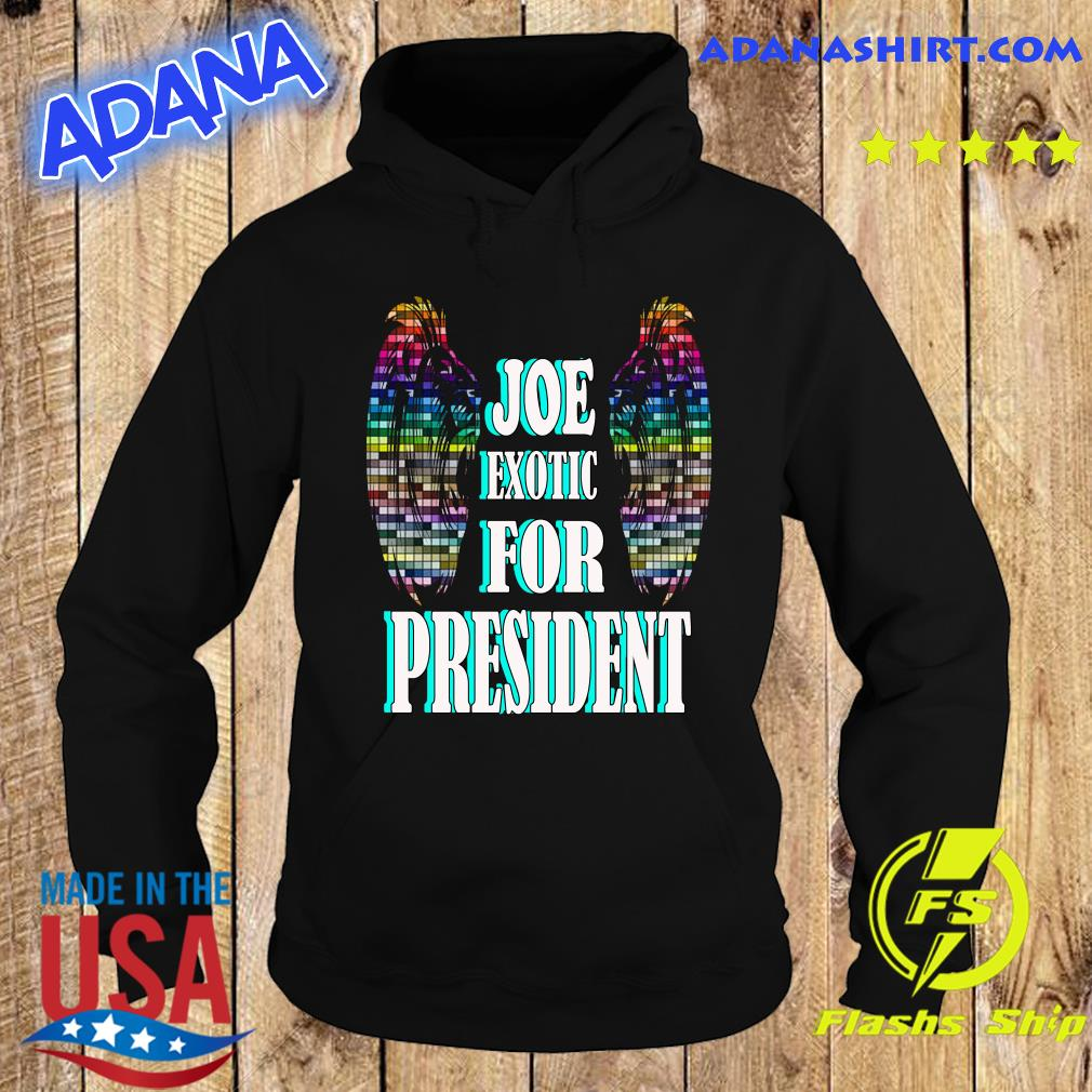 Joe Exotic for president Wings s Hoodie