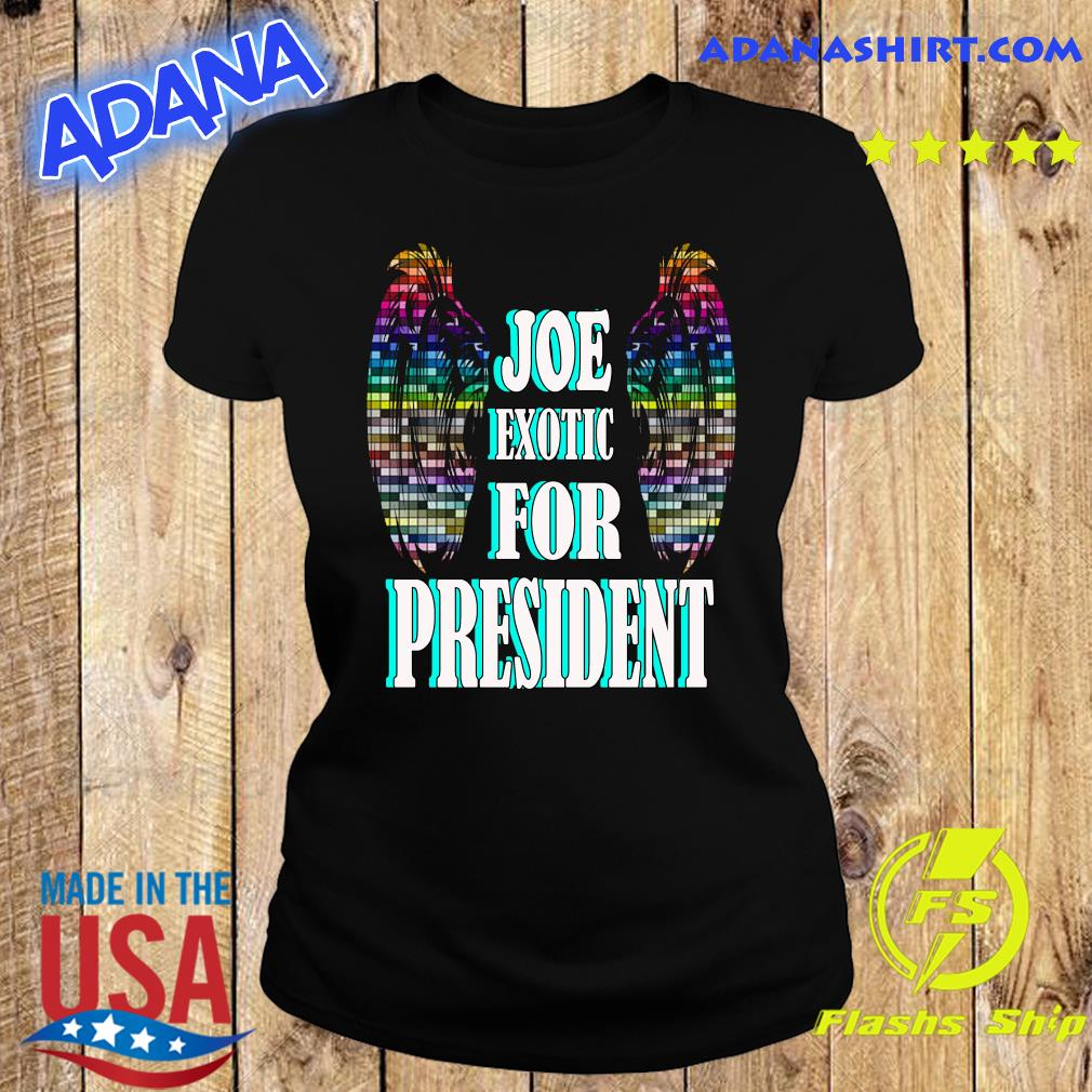 Joe Exotic for president Wings s Ladies tee
