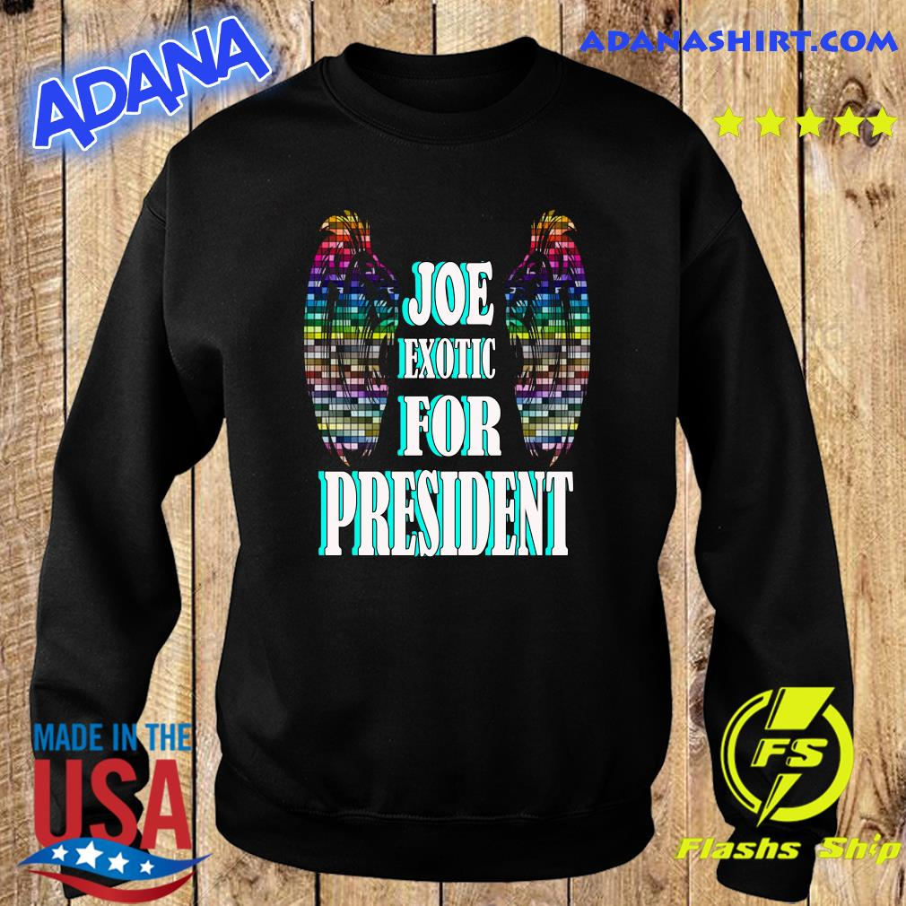 Joe Exotic for president Wings s Sweater