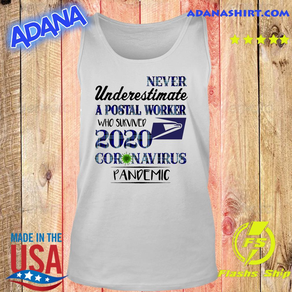 Never underestimate a postal worker who survived 1010 coronavirus pandemic s Tank top
