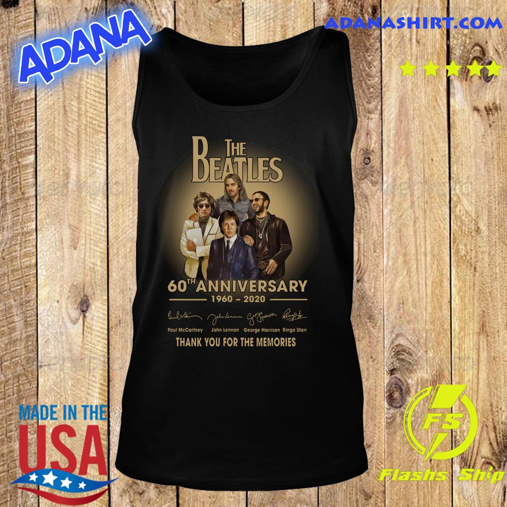 The Beatles 60th anniversary 1960 2020 Paul Mccartney John Lennon think s Tank Top