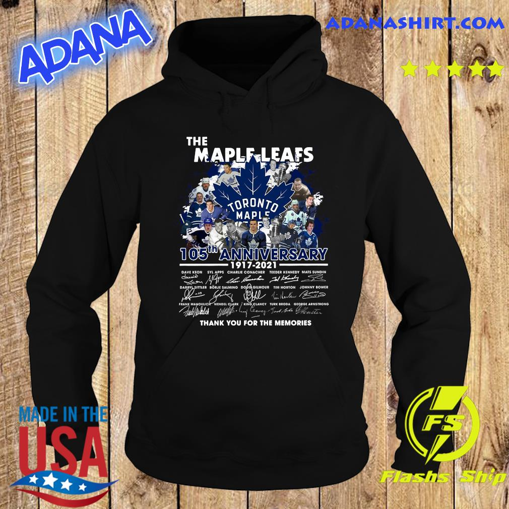 The Maple Leafs 105th Anniversary 1917 2021 Thank You For The Memories Signatures Shirt Hoodie