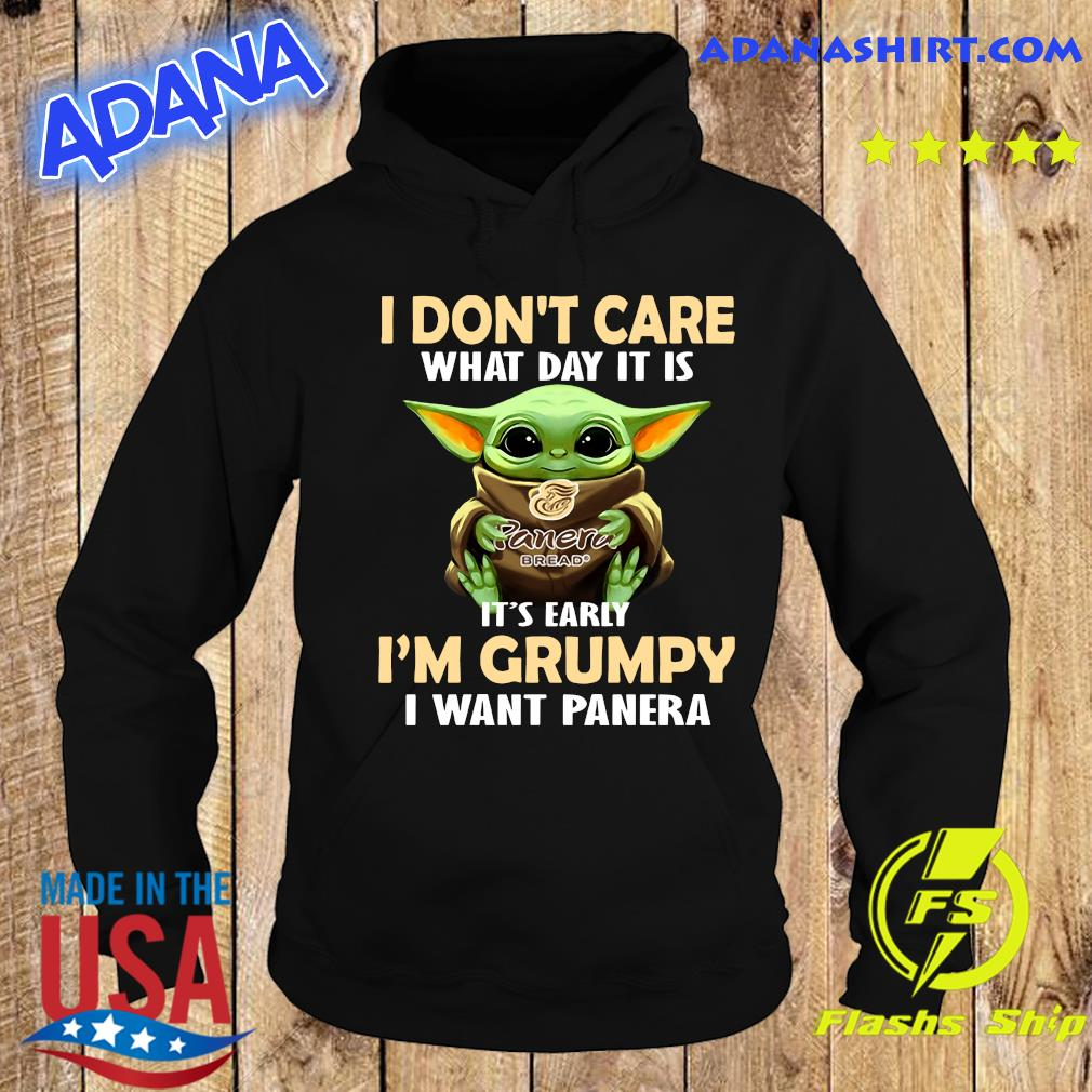 Baby Yoda Hug Panera Bread I Don't Care What Day It Is It's Early I'm Grumpy I Want Panera Shirt Hoodie