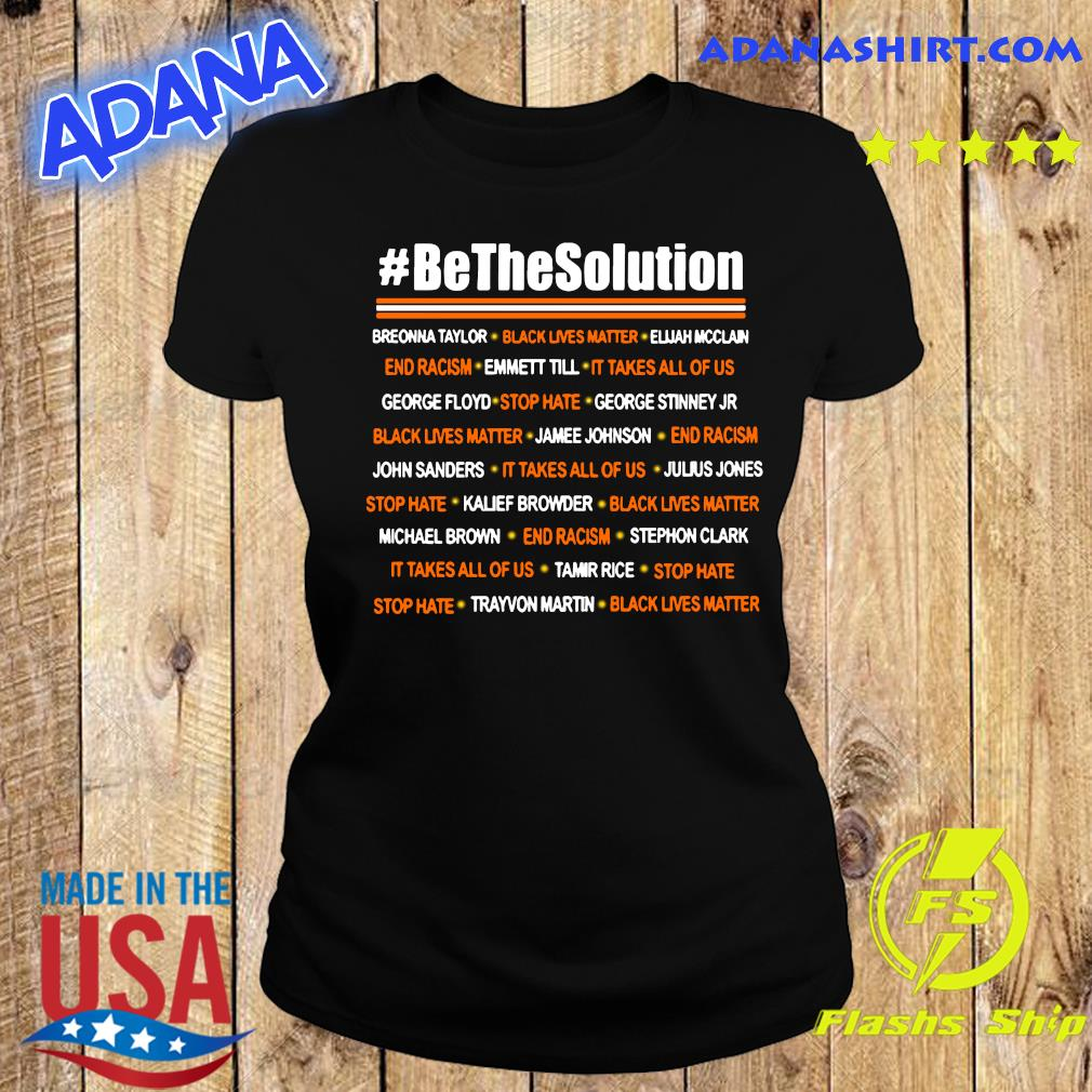 Be The Solution Shirt Ladies tee