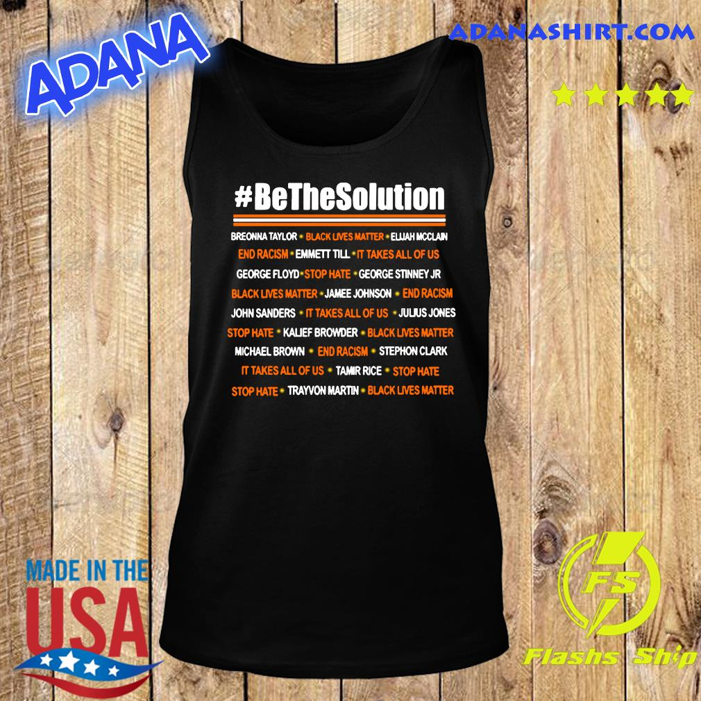 Be The Solution Shirt Tank Top