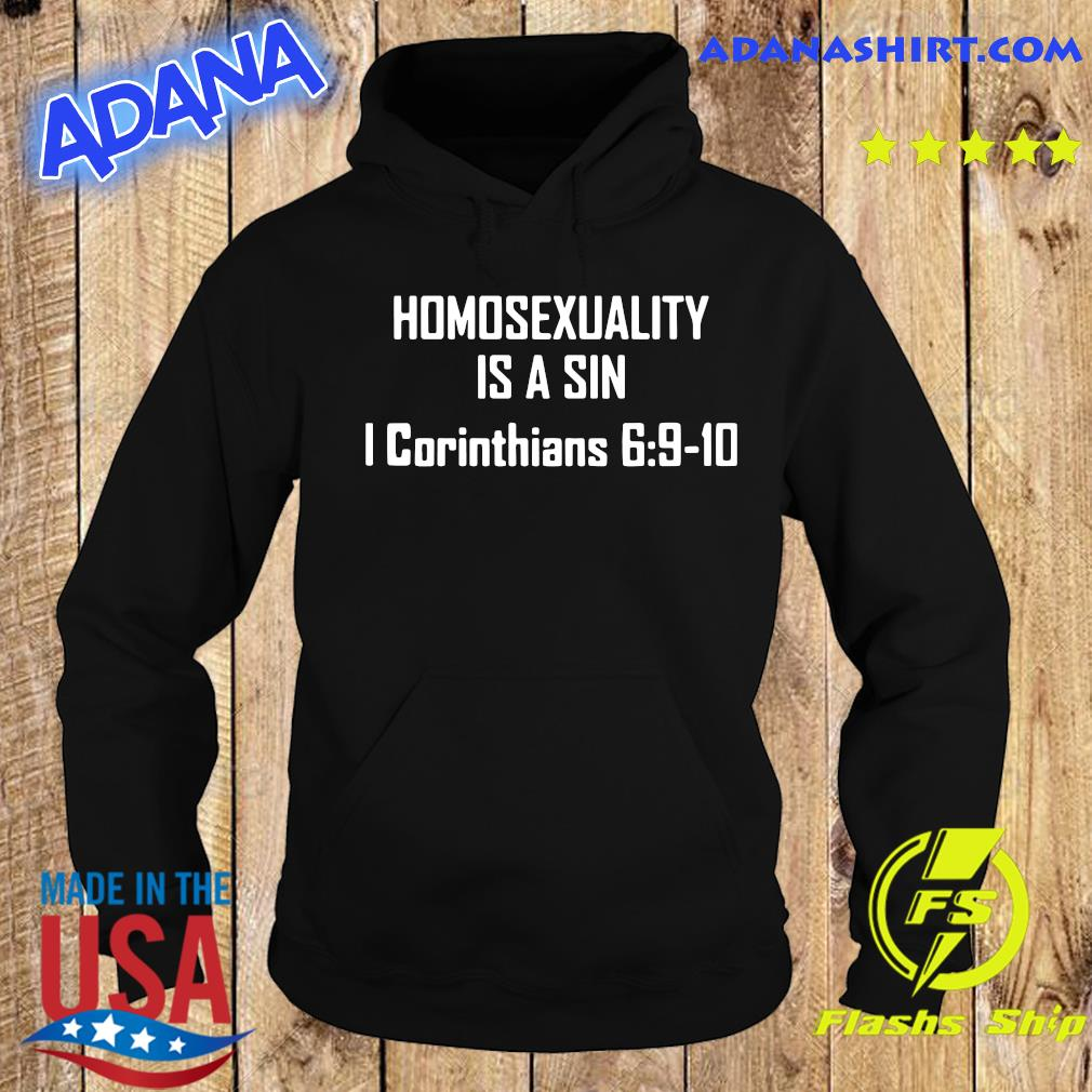 Homosexuality Is A Sin I Corinthians 6 9 10 Shirt Hoodie