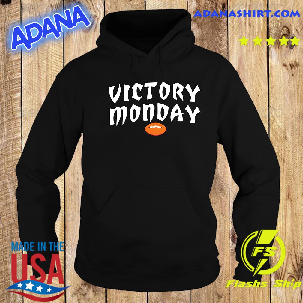 Victory Monday Shirt Hoodie