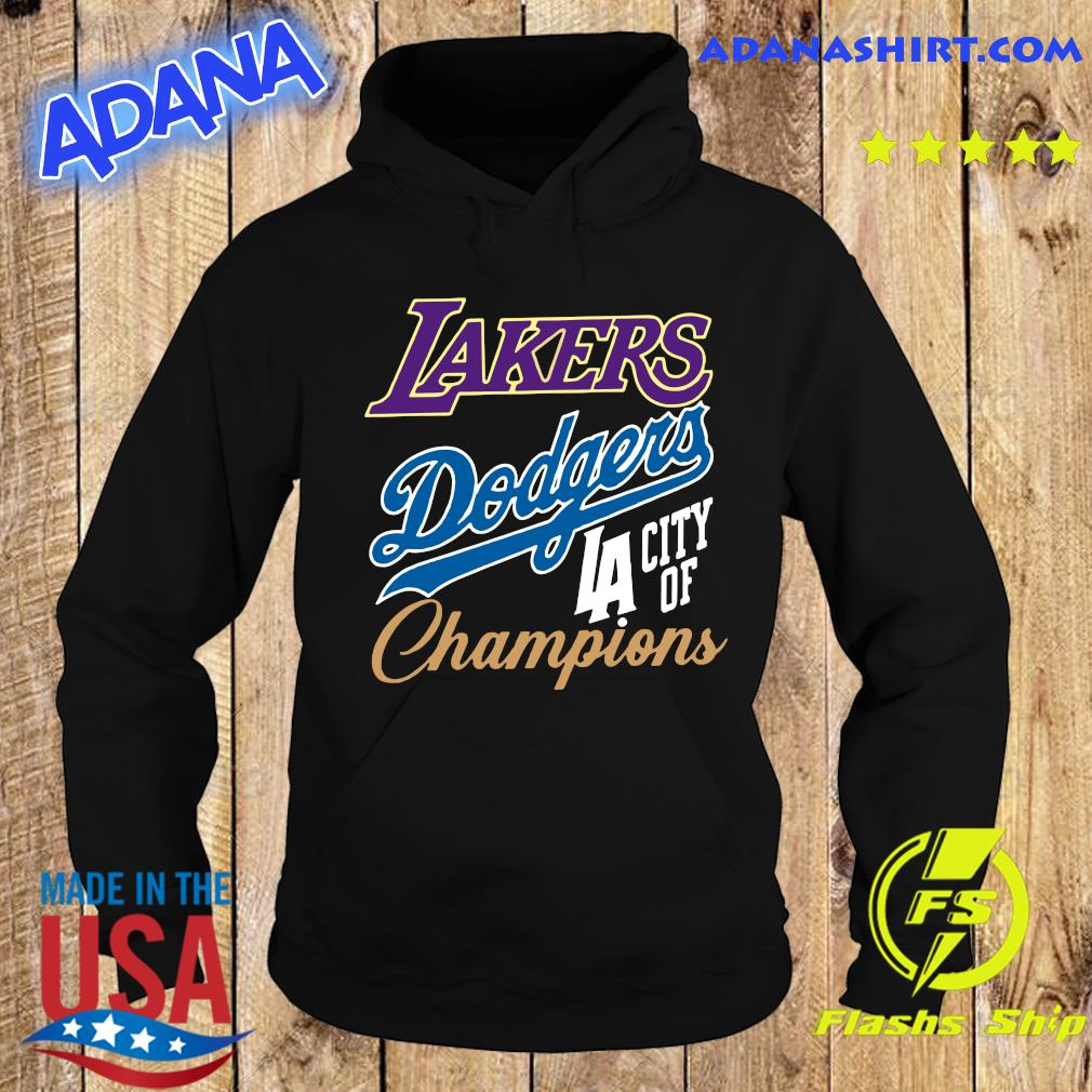 Los Angeles Dodgers Lakers Champions Championship World Series Shirt Hoodie