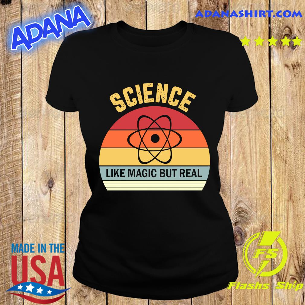 Science Like Magic But Real Funny Retro Science Teacher Shirt Ladies tee