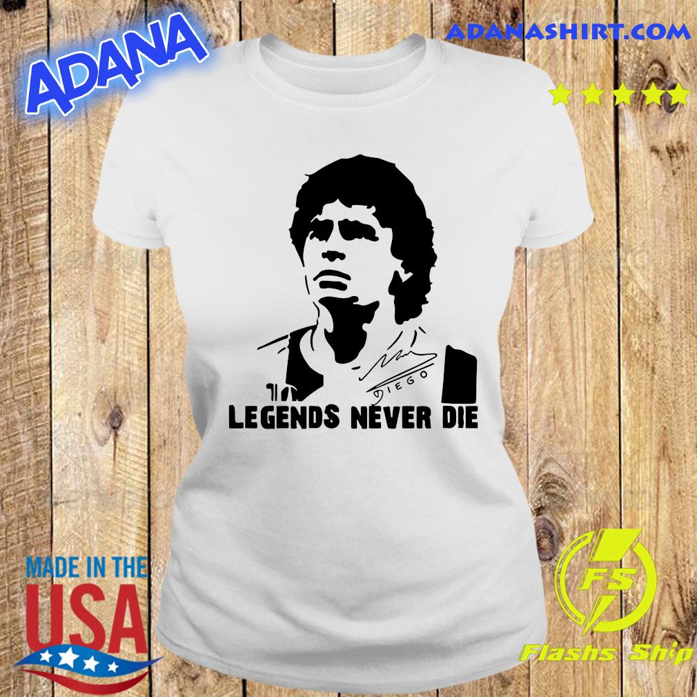 Legend never dies Diego Armando Maradona 10 Soccer Legend, Football Napoli Maradona, Legend Soccer T-Shirt Ladies tee