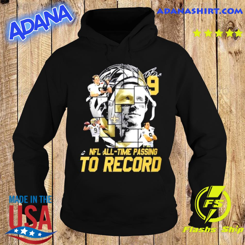 New Orleans Saints Nfl all time passing to record signature s Hoodie