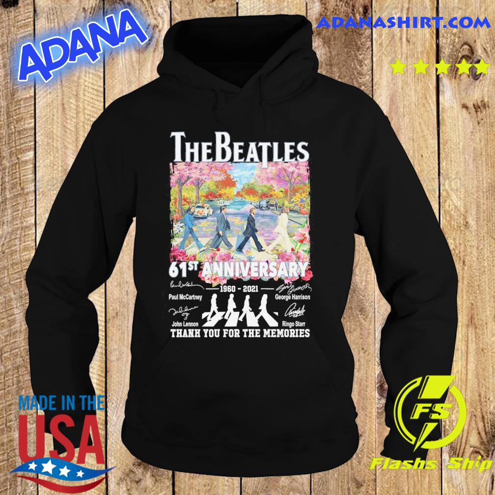 Official The Beatle Abbey Road 61st Anniversary 1960 2021 Signatures Thanks For The Memories Shirt Hoodie