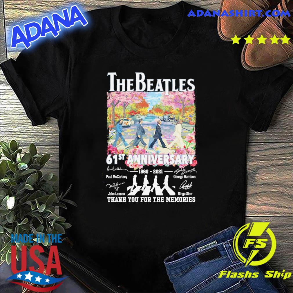 Official The Beatle Abbey Road 61st Anniversary 1960 2021 Signatures Thanks For The Memories Shirt